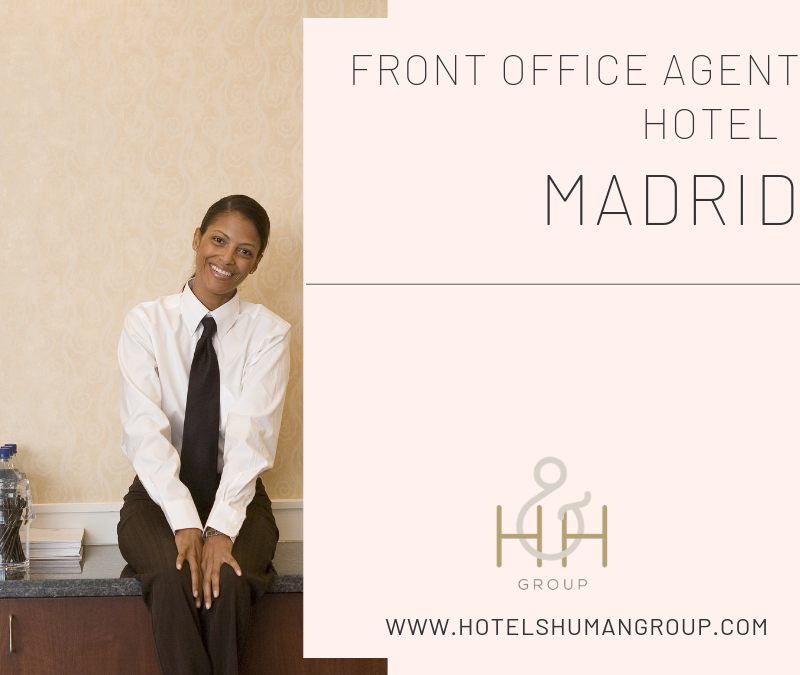 Front Office Agent Hotel Madrid