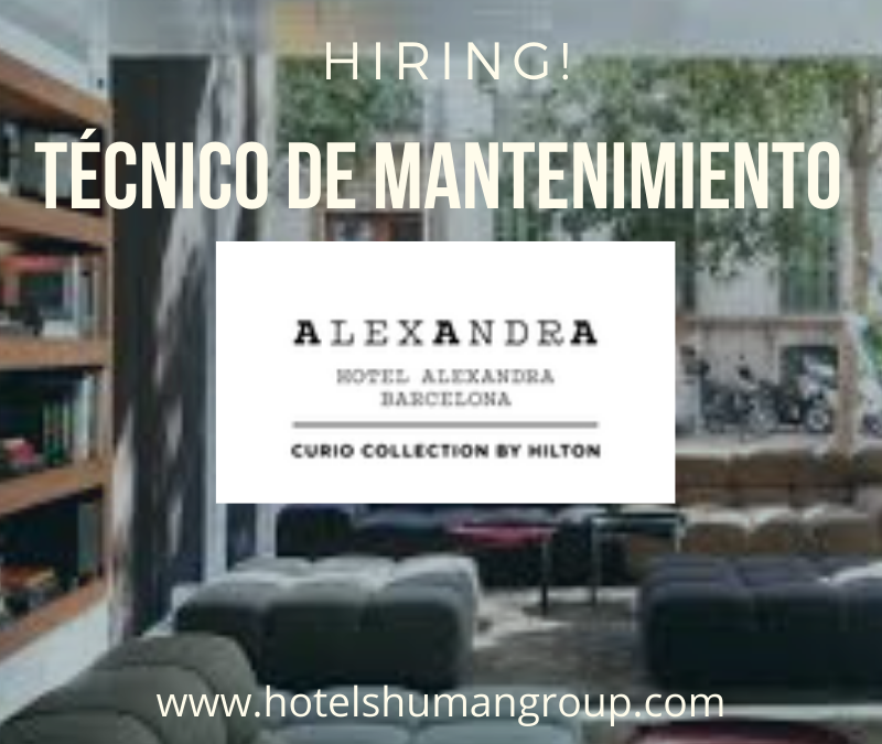 Técnico de Mantenimiento Hotel Alexandra (Curio Collection By Hilton)